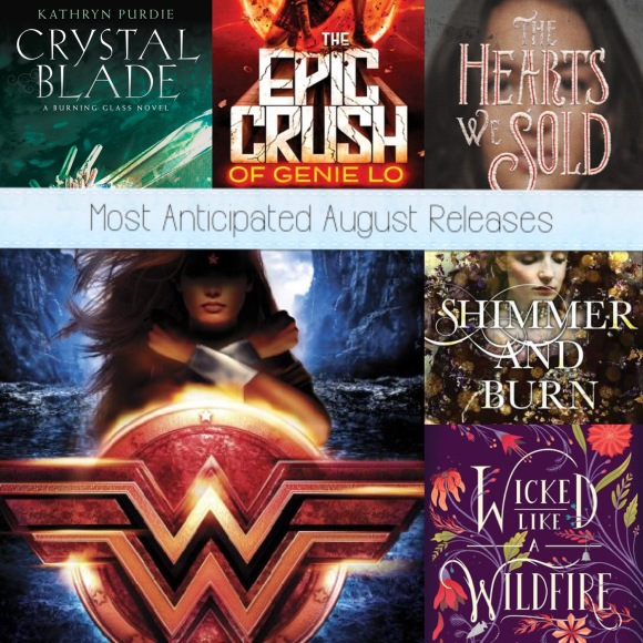 My Most Anticipated August Releases