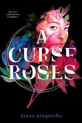 A Curse of Roses