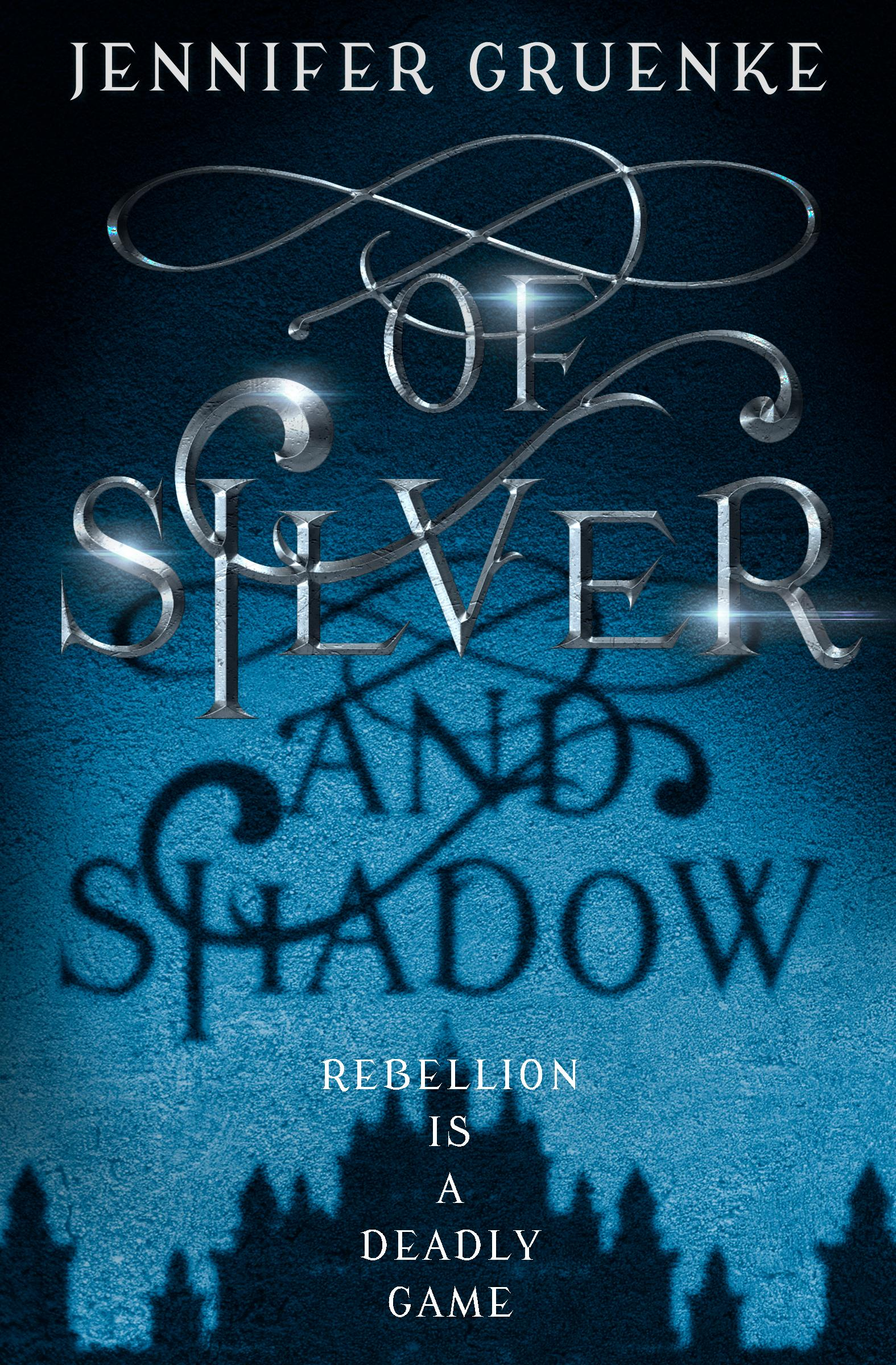 Of Silver and Shadows Book cover